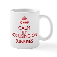 Keep Calm by focusing on Sunrises Mugs