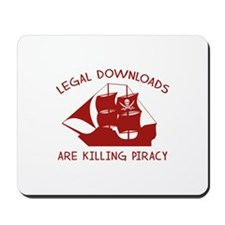 Legal Downloads Are Killing Piracy Mousepad
