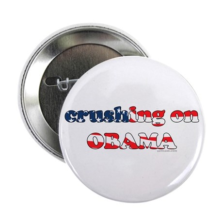 Crushing on Obama Button