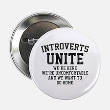 """Introverts Unite 2.25"""" Button"""