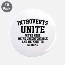 "Introverts Unite 3.5"" Button (10 pack)"