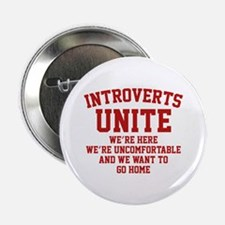 "Introverts Unite 2.25"" Button"