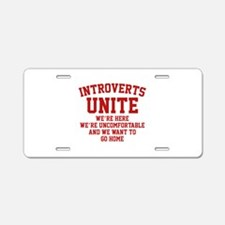 Introverts Unite Aluminum License Plate