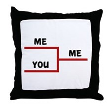 Me VS You Throw Pillow