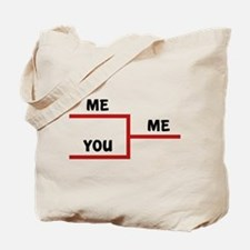 Me VS You Tote Bag