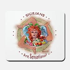 """""""Sensational Sicilians"""" Mousepad"""