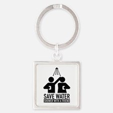 Save Water Shower With A Friend Square Keychain