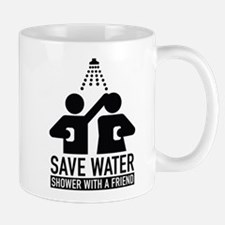 Save Water Shower With A Friend Mug