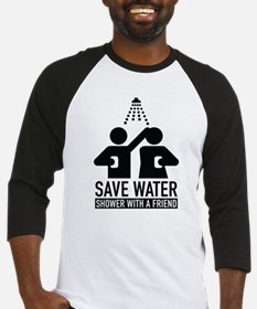 Save Water Shower With A Friend Baseball Jersey