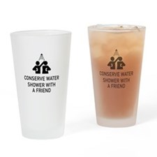 Conserve Water Shower With A Friend Drinking Glass
