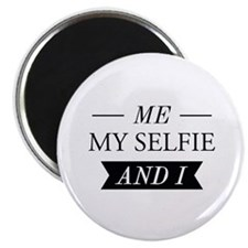 Me My Selfie And I Magnet