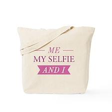 Me My Selfie And I Tote Bag