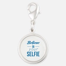 Believe In Your Selfie Silver Round Charm
