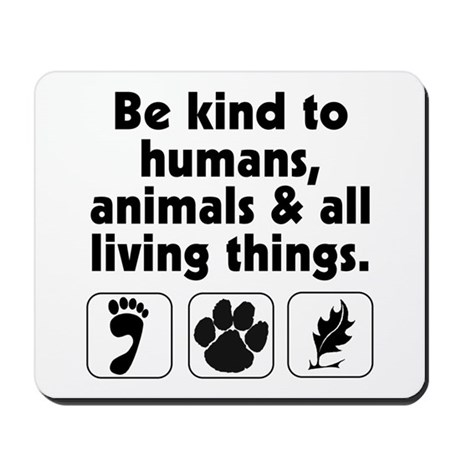 Be kind Mousepad