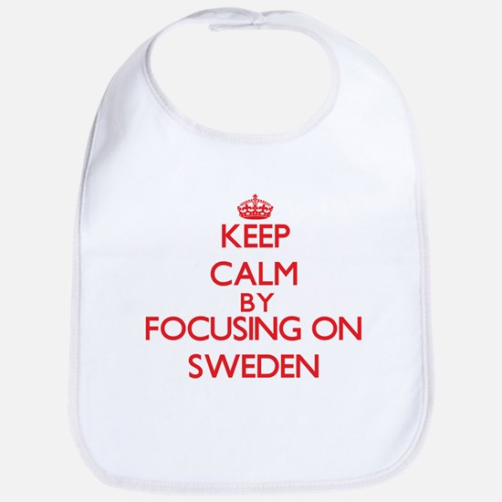 Keep Calm by focusing on Sweden Bib