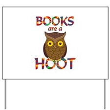 Books are a Hoot Yard Sign
