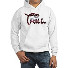 Trill Lips Hoodie