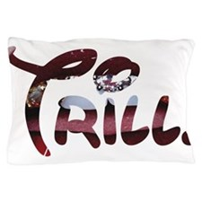 Trill Lips Pillow Case