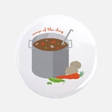 """Soup Of Day 3.5"""" Button"""