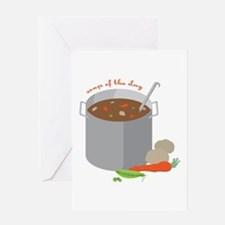 Soup Of Day Greeting Cards