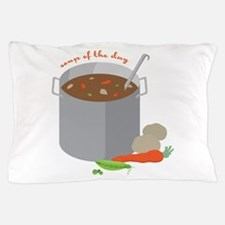 Soup Of Day Pillow Case