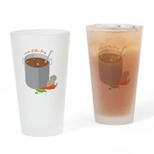 Soup Of Day Drinking Glass