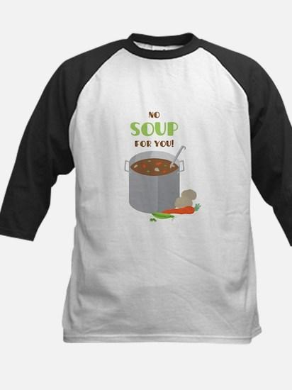 No Soup Baseball Jersey