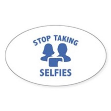 Stop Taking Selfies Decal