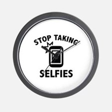 Stop Taking Selfies Wall Clock
