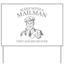 Sleep With A Mailman Yard Sign