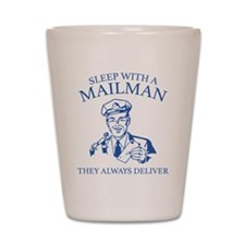 Sleep With A Mailman Shot Glass