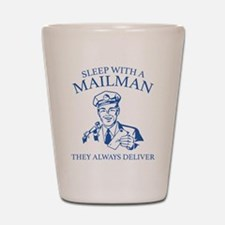 Sleep With A Mailman Shot Glass