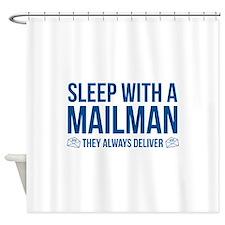 Sleep With A Mailman Shower Curtain
