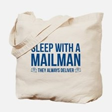 Sleep With A Mailman Tote Bag