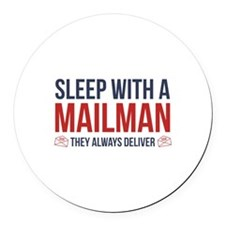 Sleep With A Mailman Round Car Magnet
