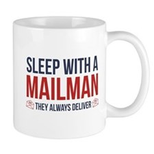 Sleep With A Mailman Mug