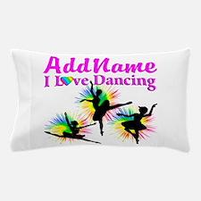 DANCER DREAMS Pillow Case