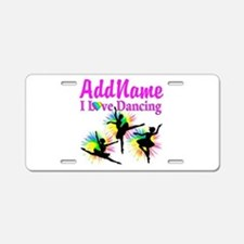 DANCER DREAMS Aluminum License Plate