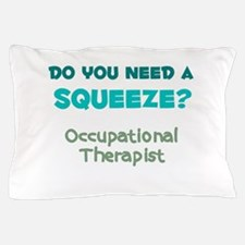 Do You Need a Squeeze? Occupational Therapist Pill