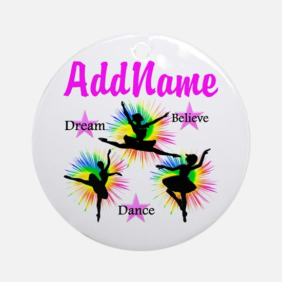 DANCER DREAMS Ornament (Round)