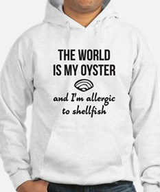 The world is my oyster Hoodie
