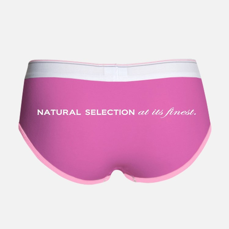 Natural Selection at its Finest. Women's Boy Brief