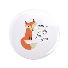 "Sly Fox 3.5"" Button"