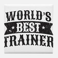 World's Best Trainer Tile Coaster