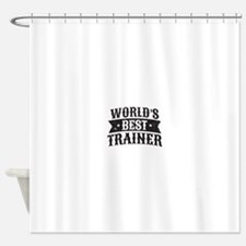 World's Best Trainer Shower Curtain