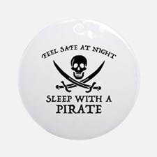 Sleep With A Pirate Ornament (Round)