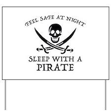 Sleep With A Pirate Yard Sign