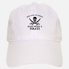 Sleep With A Pirate Baseball Baseball Cap