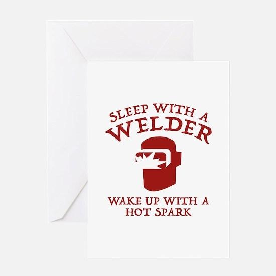 Sleep With A Welder Greeting Card