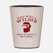 Sleep With A Welder Shot Glass